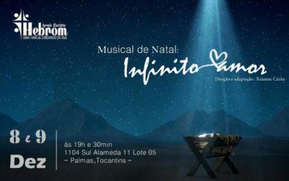 Musical de Natal Infinito Amor vai contar a história de jesus na Igreja Batista Hebrom em Palmas